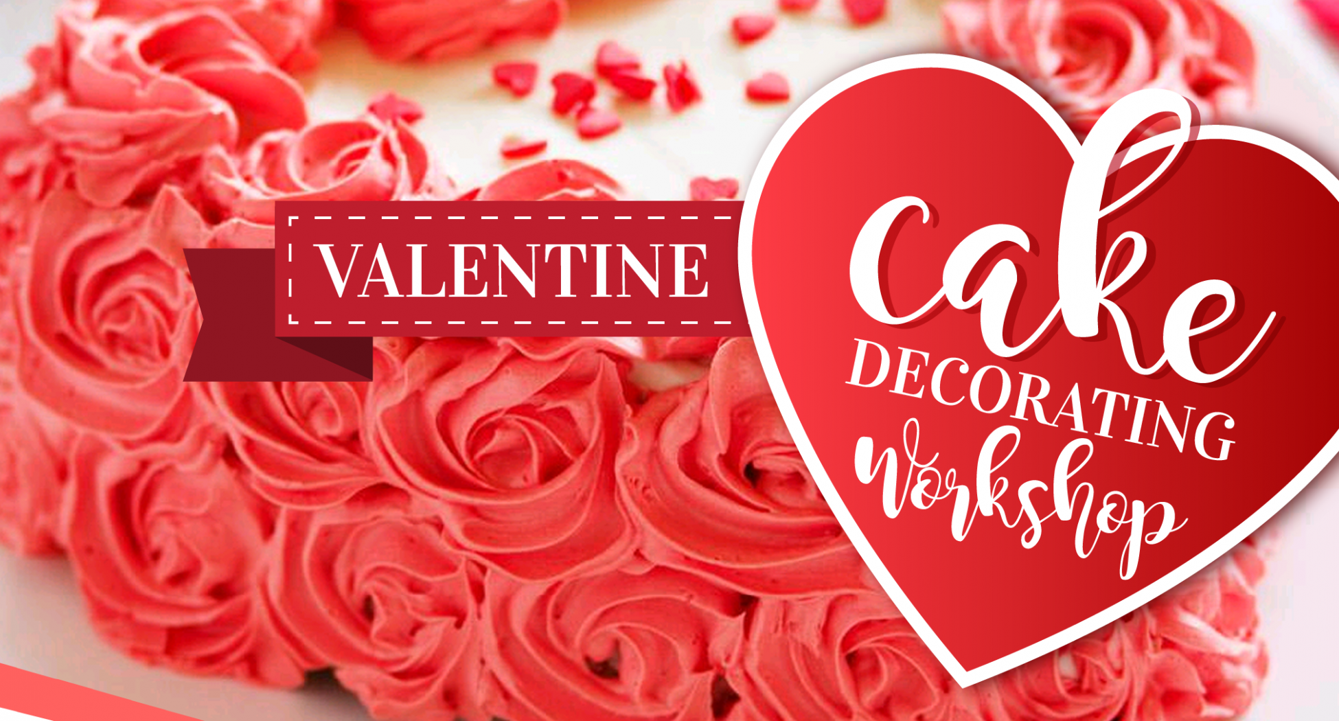 Valentine Decorating Workshop